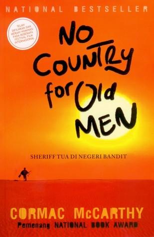 Sheriff Tua di Negeri Bandit (No Country for Old Men) Cormac McCarthy