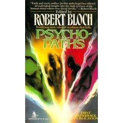 Psycho-Paths Robert Bloch