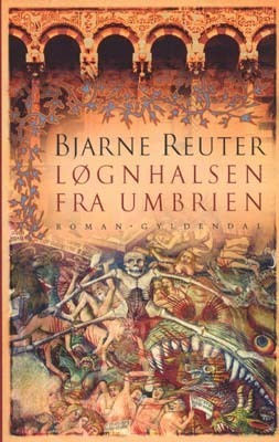 Løgnhalsen fra Umbrien Bjarne Reuter