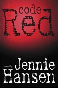 Code Red  by  Jennie Hansen