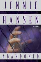 Abandoned Jennie Hansen