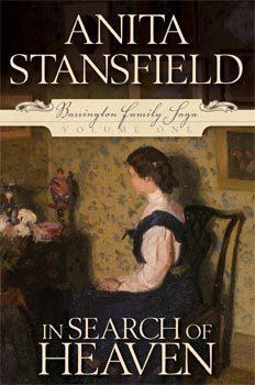 In Search of Heaven (Barrington Family Saga, #1) Anita Stansfield