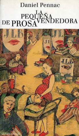 La pequeña vendedora de prosa  by  Daniel Pennac
