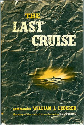 The Last Cruise  by  William J. Lederer