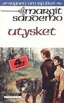 Utysket (Sagaen om Isfolket, #30) Margit Sandemo