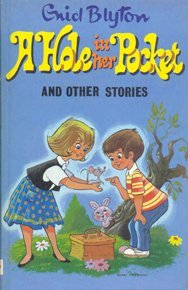 A Hole In Her Pocket And Other Stories (Enid Blytons Popular Rewards Series Ii) Enid Blyton