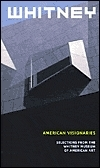 American Visionaries: Selections From The Whitney Museum Of American Art  by  Maxwell L. Anderson