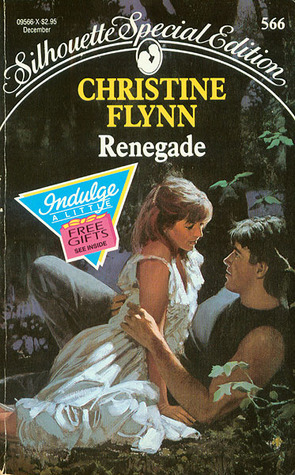 Renegade (Silhouette Special Edition #566)  by  Christine Flynn