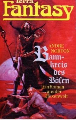 Bannkreis des Bösen (Terra Fantasy, #9) Andre Norton