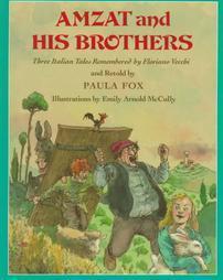 Amzat and His Brothers: Three Italian Tales  by  Paula Fox