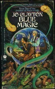 Blue Magic (Drinker of Souls, #2)  by  Jo Clayton