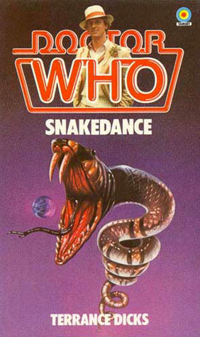 Doctor Who: Snakedance (Target Doctor Who Library No. 83)  by  Terrance Dicks