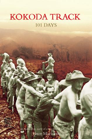 Kokoda Track: 101 Days  by  Peter Macinnis
