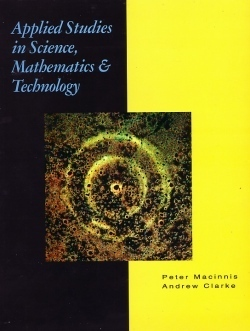 Applied Studies in Science, Mathematics and Technology  by  Andrew L. Clarke