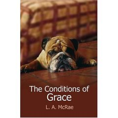 The Conditions of Grace L.A. McRae