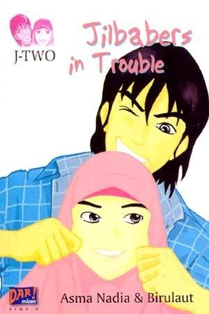 Jilbabers in Trouble  by  Asma Nadia