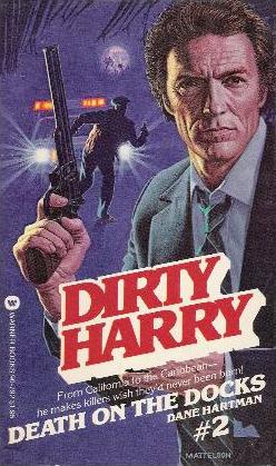 Death on the Docks (Dirty Harry, #2)  by  Dane Hartman