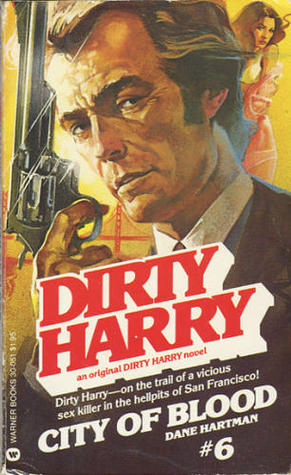City of Blood (Dirty Harry, #6) Dane Hartman