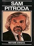 Sam Pitroda, a biography Mayank Chhaya