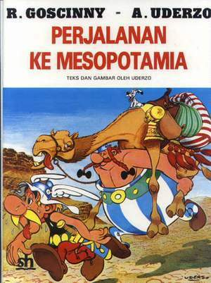 Asterix - Perjalanan ke Mesopotamia  by  Albert Uderzo