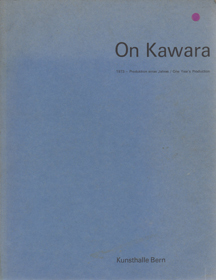 On Kawara: 1973 - One Years Production On Kawara