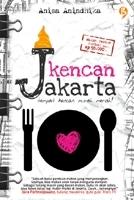 Kencan Jakarta  by  Anisa Anindhika
