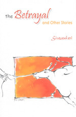 The Betrayal And Other Stories  by  Sivasankari