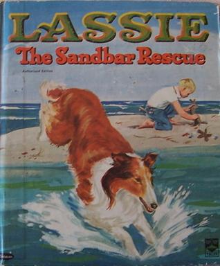Lassie The Sandbar Rescue  by  Jean Fiedler