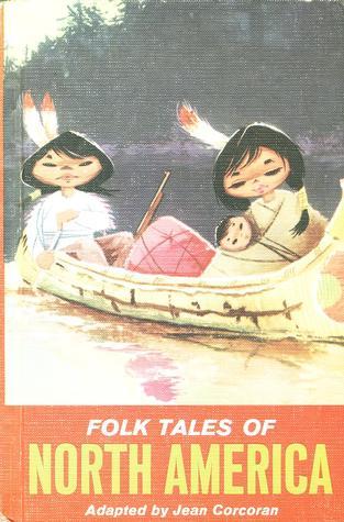Folk Tales of North America Jean Corcoran