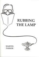Rubbing the Lamp Martin Parker