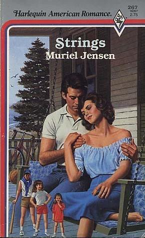 Strings (Harlequin American Romance, No 267) Muriel Jensen