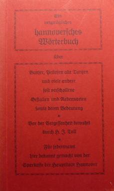 Ein vergnügliches hannoversches Wörterbuch Hans J. Toll