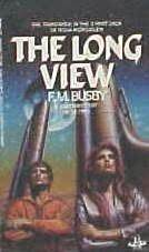 The Long View (Rissa Kerguelen, #3)  by  F.M. Busby