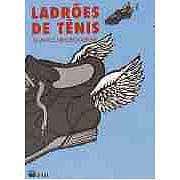 Ladrões de Tênis Álvaro Cardoso Gomes