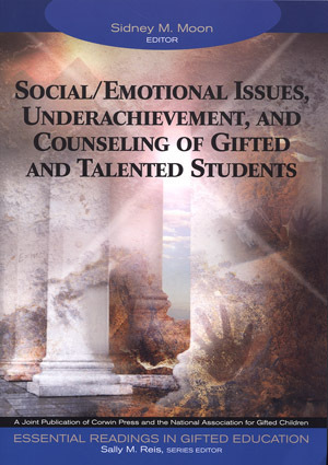 Social/Emotional Issues, Underachievement, And Counseling of Gifted And Talented  by  Sidney M. Moon