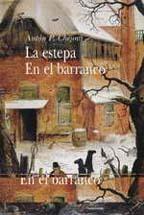 La Estepa / En El Barranco Anton Chekhov