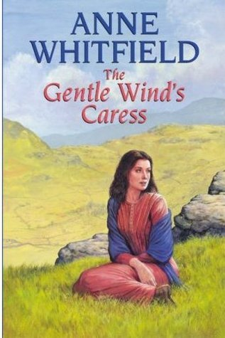 The Gentle Winds Caress Anne Whitfield