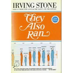 They Also Ran Irving Stone