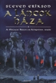 A Láncok Háza (A Malazai Bukottak Könyvének Regéje, 4. könyv) Steven Erikson