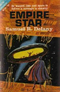Empire Star / The Tree Lord of Imeten Samuel R. Delany
