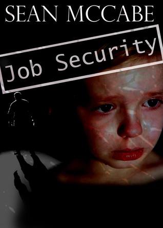 Job Security Sean McCabe