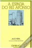 A Espada do Rei Afonso Alice Vieira