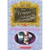 Princess Charming (The Princess School #5)  by  Jane B. Mason