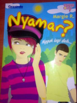 Nyamar? Nggak Lagi Deh... Margie R.