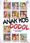 Anak Kos Dodol  by  Dewi Dedew Rieka