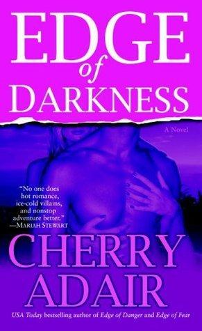 Edge Of Darkness  by  Cherry Adair