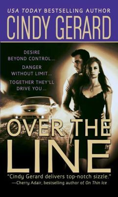 Over the Line (Bodyguard, #4) Cindy Gerard