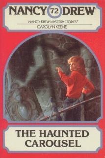 The Haunted Carousel (Nancy Drew, #72)  by  Carolyn Keene