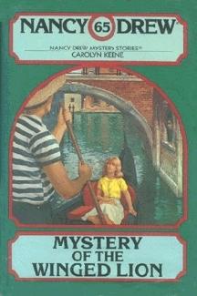 Mystery of the Winged Lion (Nancy Drew, #65) Carolyn Keene