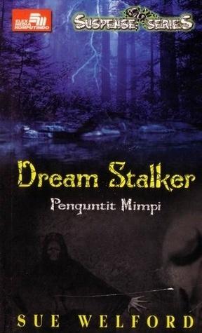 Dream Stalker  by  Sue Welford